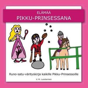 Elämää Pikku-Prinsessana