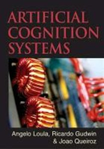 Artificial Cognition Systems