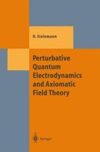 Perturbative Quantum Electrodynamics and Axiomatic Field Theory