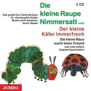 Die kleine Raupe Nimmersatt / Der kleine Käfer Immerfrech. 2 CDs
