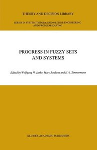 Progress in Fuzzy Sets and Systems