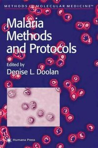 Malaria Methods and Protocols