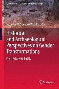 Historical and Archaeological Perspectives on Gender Transformat