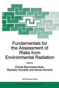 Fundamentals for the Assessment of Risks from Environmental Radi