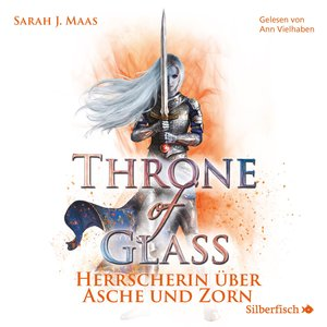 Throne of Glass 7: Herrscherin über Asche und Zorn