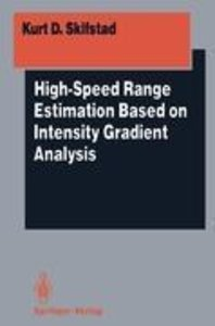 High-Speed Range Estimation Based on Intensity Gradient Analysis