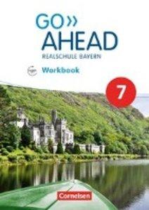 Go Ahead 7. Jahrgangsstufe - Ausgabe für Realschulen in Bayern -