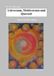 Universum, Multiversum und Querzeit