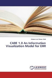 CARE 1.0 An Information Visualization Model for EHR