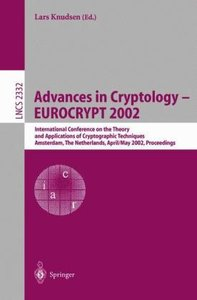 Advances in Cryptology - EUROCRYPT 2002