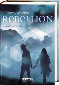 Rebellion. Schattensturm