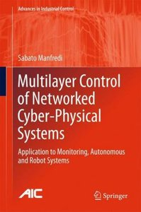 Multilayer Control of Networked Cyber-Physical Systems