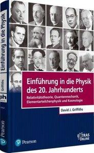 Einführung in die Physik des 20. Jahrhunderts
