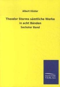 Theodor Storms sämtliche Werke in acht Bänden