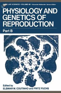 Physiology and Genetics of Reproduction