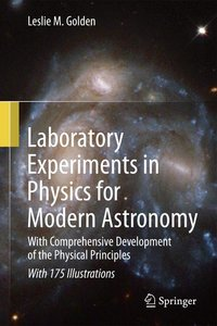 Laboratory Experiments in Physics for Modern Astronomy