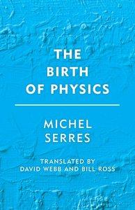 Birth of Physics, The