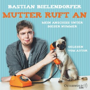 Mutter ruft an