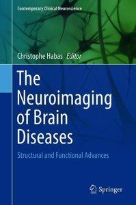 The Neuroimaging of Brain Diseases