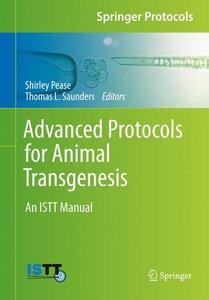 Advanced Protocols for Animal Transgenesis