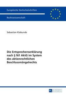 Die Entsprechenserklärung nach § 161 AktG im System des aktienre