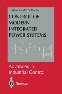 Control of Modern Integrated Power Systems