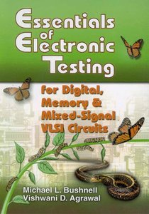 Essentials of Electronic Testing for Digital, Memory and Mixed-S