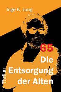 65 - Die Entsorgung der Alten