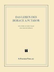 Das Leben des Horace A. W. Tabor