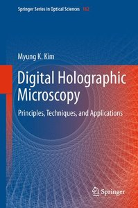 Digital Holographic Microscopy