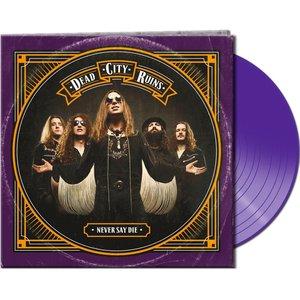 Never Say Die (Gtf.Purple Vinyl)
