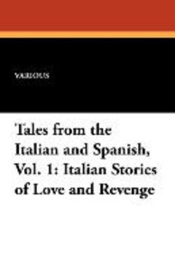 Tales from the Italian and Spanish, Vol. 1