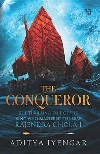 The Conqueror: The Thrilling Tale of the King Who Mastered the S
