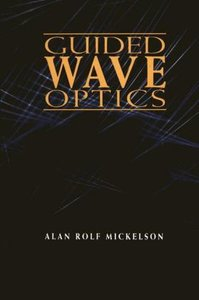 Guided Wave Optics