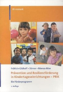 Prävention und Resilienzförderung in Kindertageseinrichtungen -