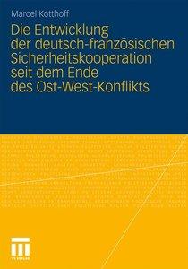 Die Entwicklung der deutsch-französischen Sicherheitskooperation