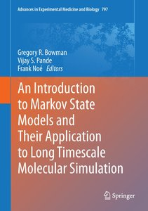 An Introduction to Markov State Models and Their Application to