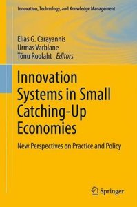 Innovation Systems in Small Catching-Up Economies