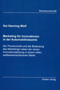 Marketing für Innovationen in der Automobilindustrie