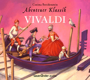 Abenteuer Klassik: Vivaldi