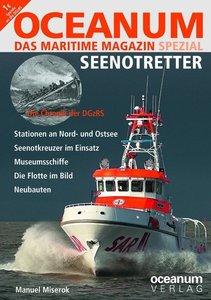 OCEANUM, das maritime Magazin SPEZIAL: Seenotretter