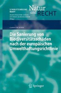 Die Sanierung von Biodiversitätsschäden nach der europäischen Um