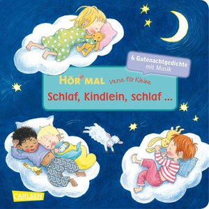 Verse für Kleine: Schlaf, Kindlein, schlaf ...