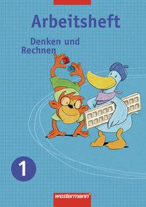 Denken und Rechnen 1. Arbeitsheft. Nordrhein-Westfalen, Niedersa