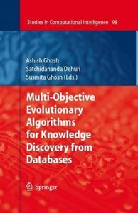 Multi-Objective Evolutionary Algorithms for Knowledge Discovery