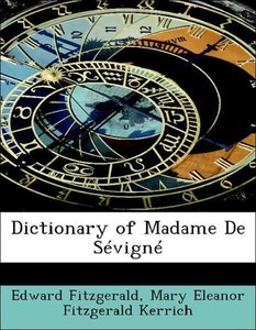 Dictionary of Madame De Sévigné
