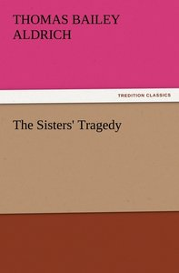 The Sisters' Tragedy