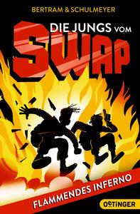Die Jungs vom SWAP. Flammendes Inferno