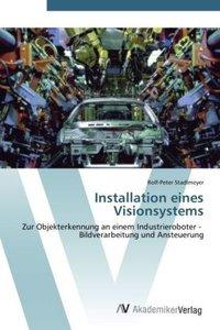 Installation eines Visionsystems