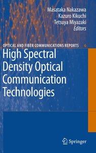 High Spectral Density Optical Communication Technologies
